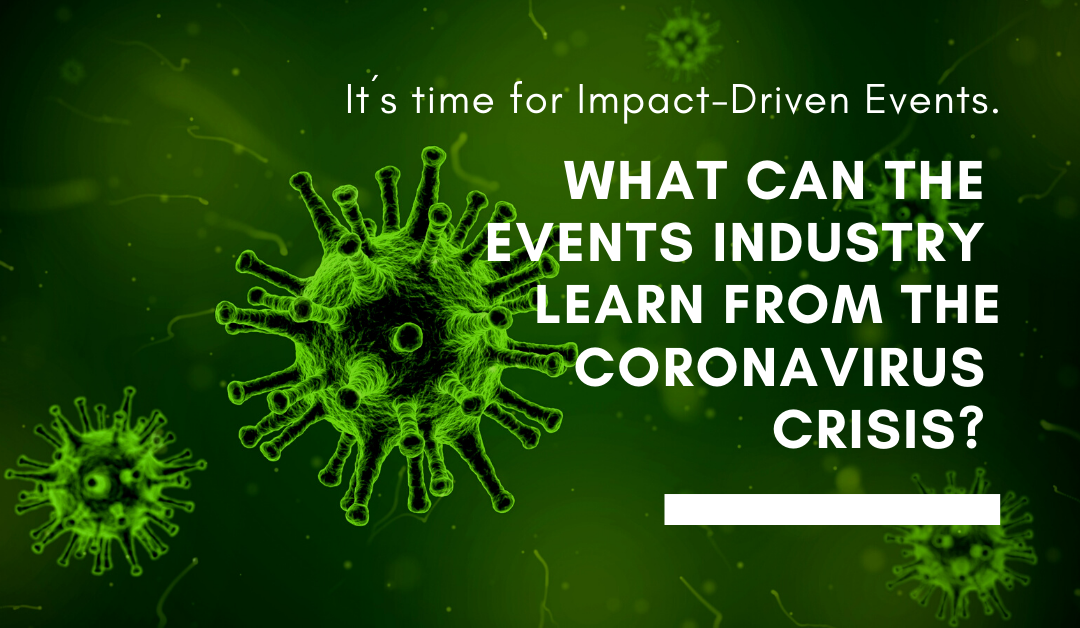 It´s time for Impact-Driven Events.